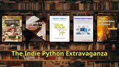 The Indie Python Extravaganza