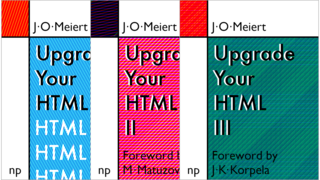 Upgrade Your HTML I–III