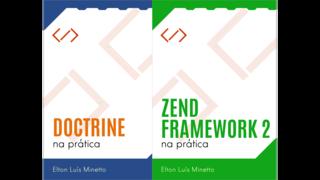 Zend Framework 2 na prática + Doctrine na prática