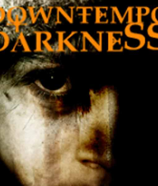 downtempo-darkness