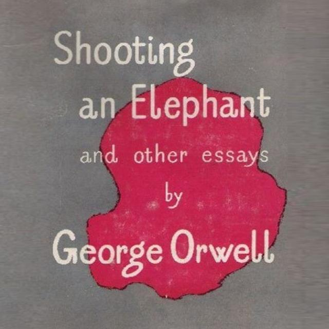 Shooting an elephant and other essay