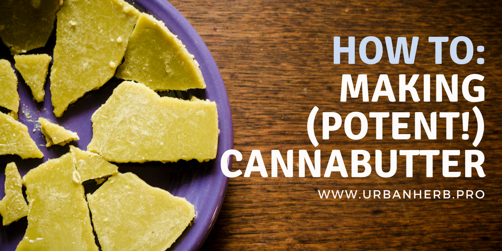 A Foolproof Recipe for Cannabutter