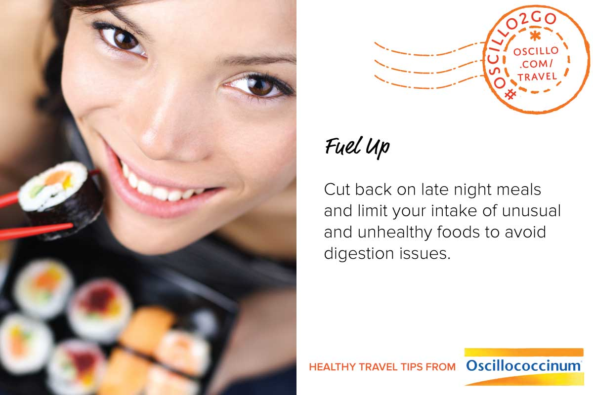 Postcard style graphic. Left half shows a woman eating a burger and fries. Right half has text: Fuel Up Cut back on late night meals and limit your intake of unusual and unhealthy foods to avoid digestion issues. Healthy Travel Tips from Oscillococcinum. #Oscillo2Go