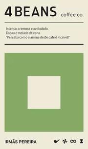 Café 4 Beans Irmãs Pereira - Grãos 250g