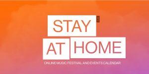 Stay at Home Fest, el festival musical en línea para sobrellevar la cuarentena