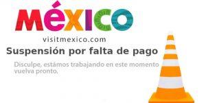 La página de VisitMexico está suspendida por 'falta de pago', pero sus directivos acusan un 'hackeo'
