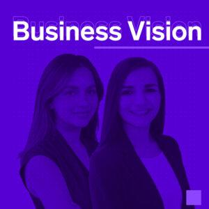 Business Vision Sofía Ramírez Ericka Treviño | Business Insider México