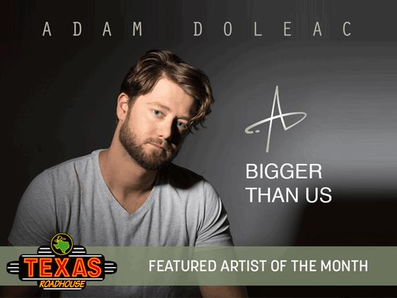 Adam Doleac Named 'Artist of the Month' by Texas Roadhouse