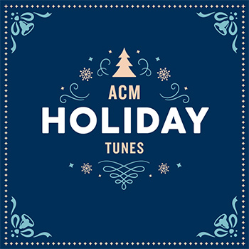 ACM: Holiday Tunes