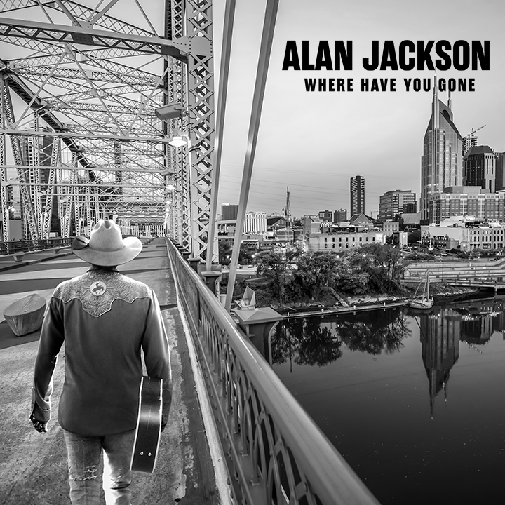 Alan Jackson Where Have You Gone