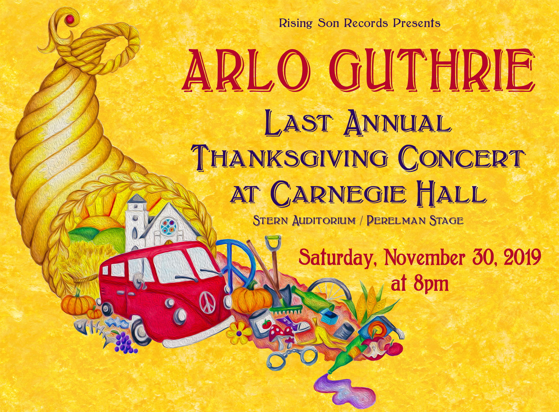 Arlo Guthrie's Last Annual Thanksgiving Concert at Carnegie Hall • Saturday, November 30, 2019