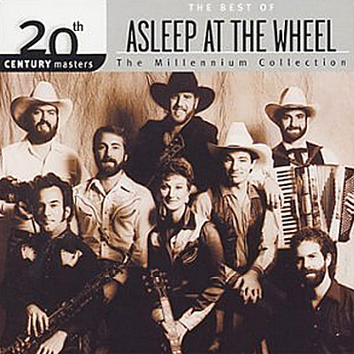 The Best Of Asleep At The Wheel: Millennium Collection; 20th Century Master