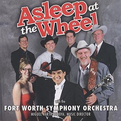 Asleep At The Wheel with The Fort Worth Orchestra