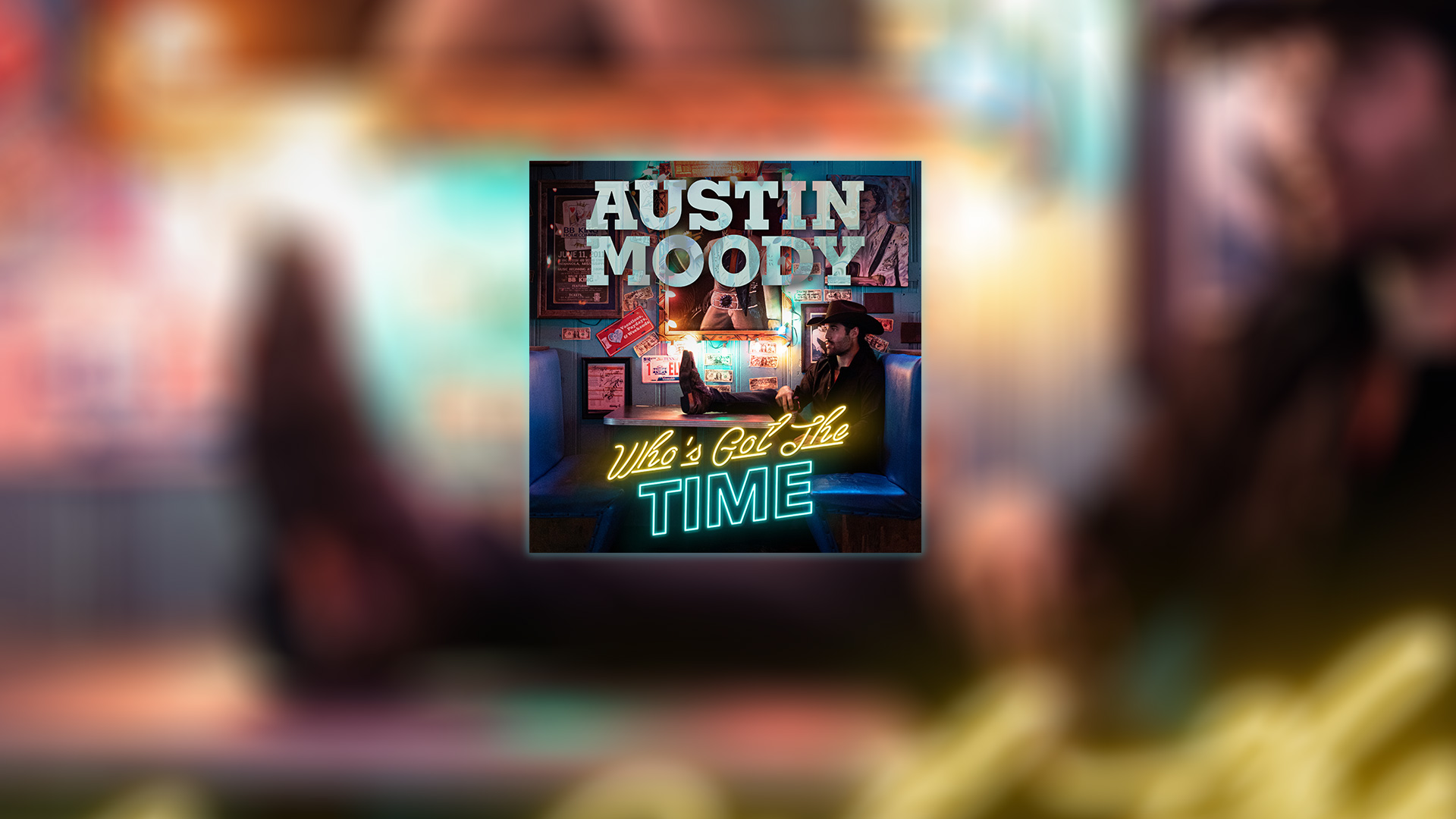 Who's Got The Time The new single by Austin Moody