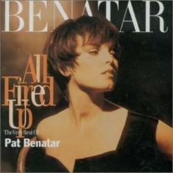 All Fired Up: Very Best of Pat Benatar