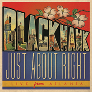 BLACKHAWK TO RELEASE JUST ABOUT RIGHT: LIVE FROM ATLANTA ON FRIDAY, NOVEMBER 13