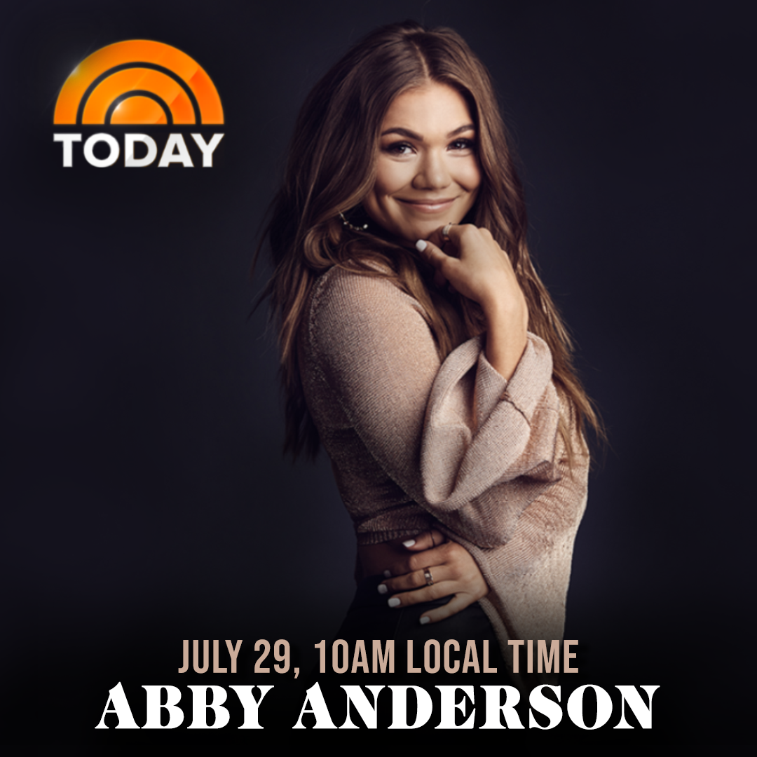 ABBY ANDERSON MAKES TODAY SHOW DEBUT ON MONDAY, JULY 29