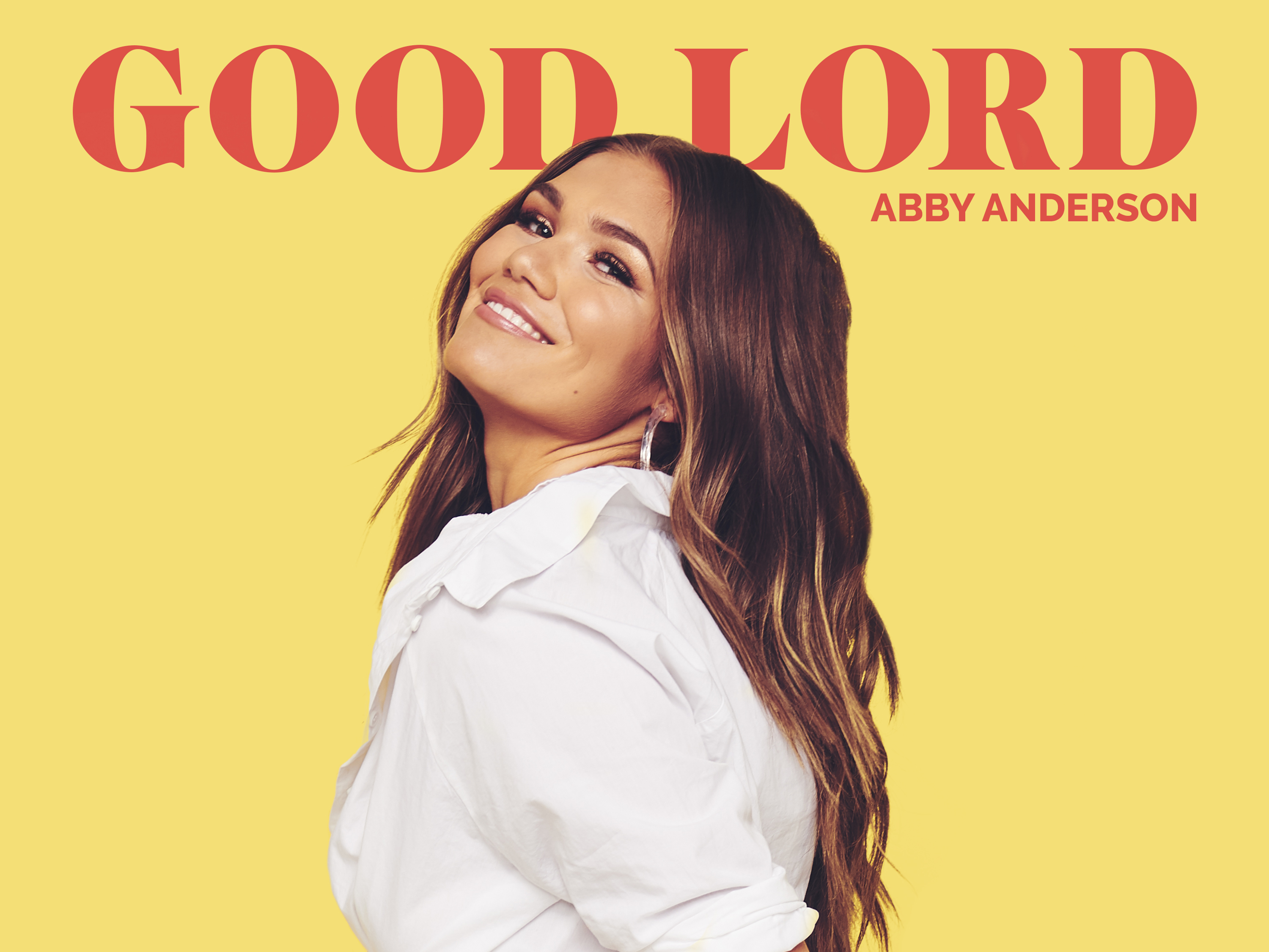 "BLACK RIVER ENTERTAINMENT'S ABBY ANDERSON SHARES NEW SINGLE  ""GOOD LORD,"" AVAILABLE NOW"