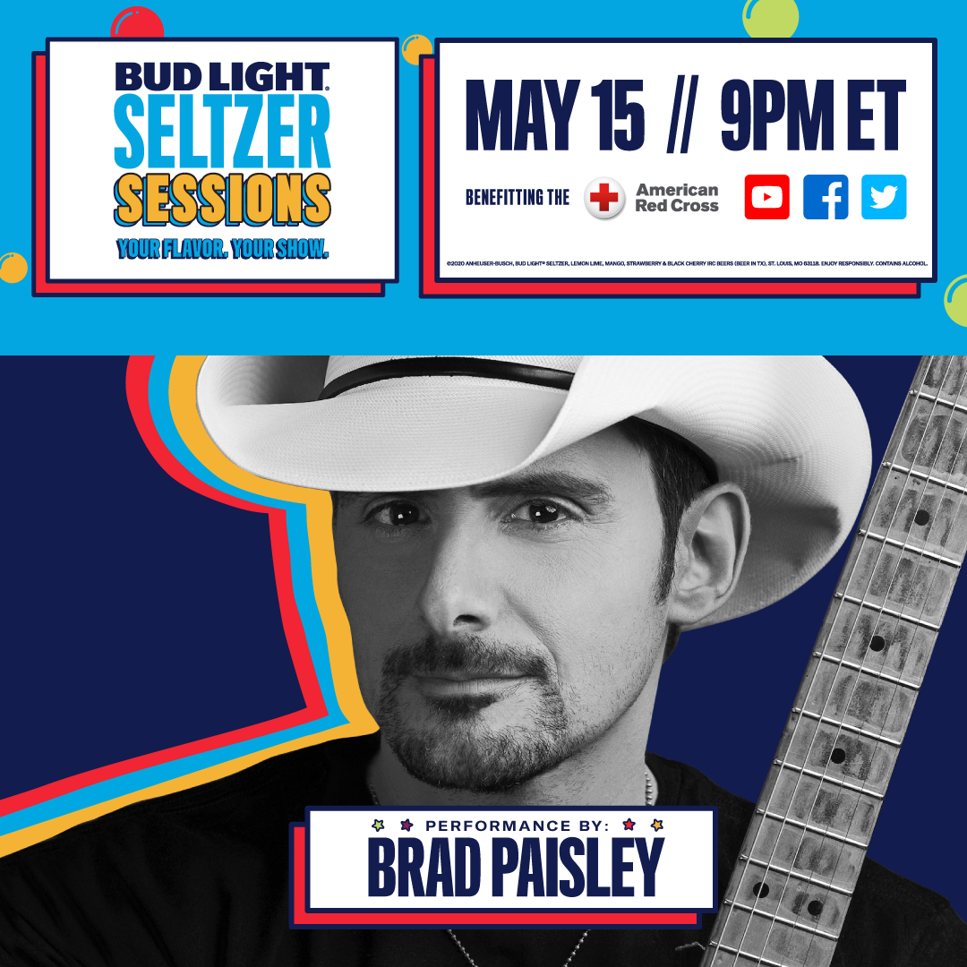 Brad Paisley and Band - Together Again! Bud Light Seltzer Sessions: Very Special Guest Lady Antebellum