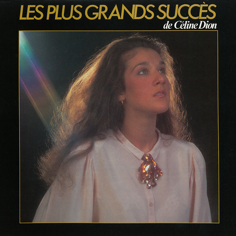 Les Plus Grands succès De Celine Dion