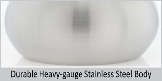 durable heavy gauge stainless steel body