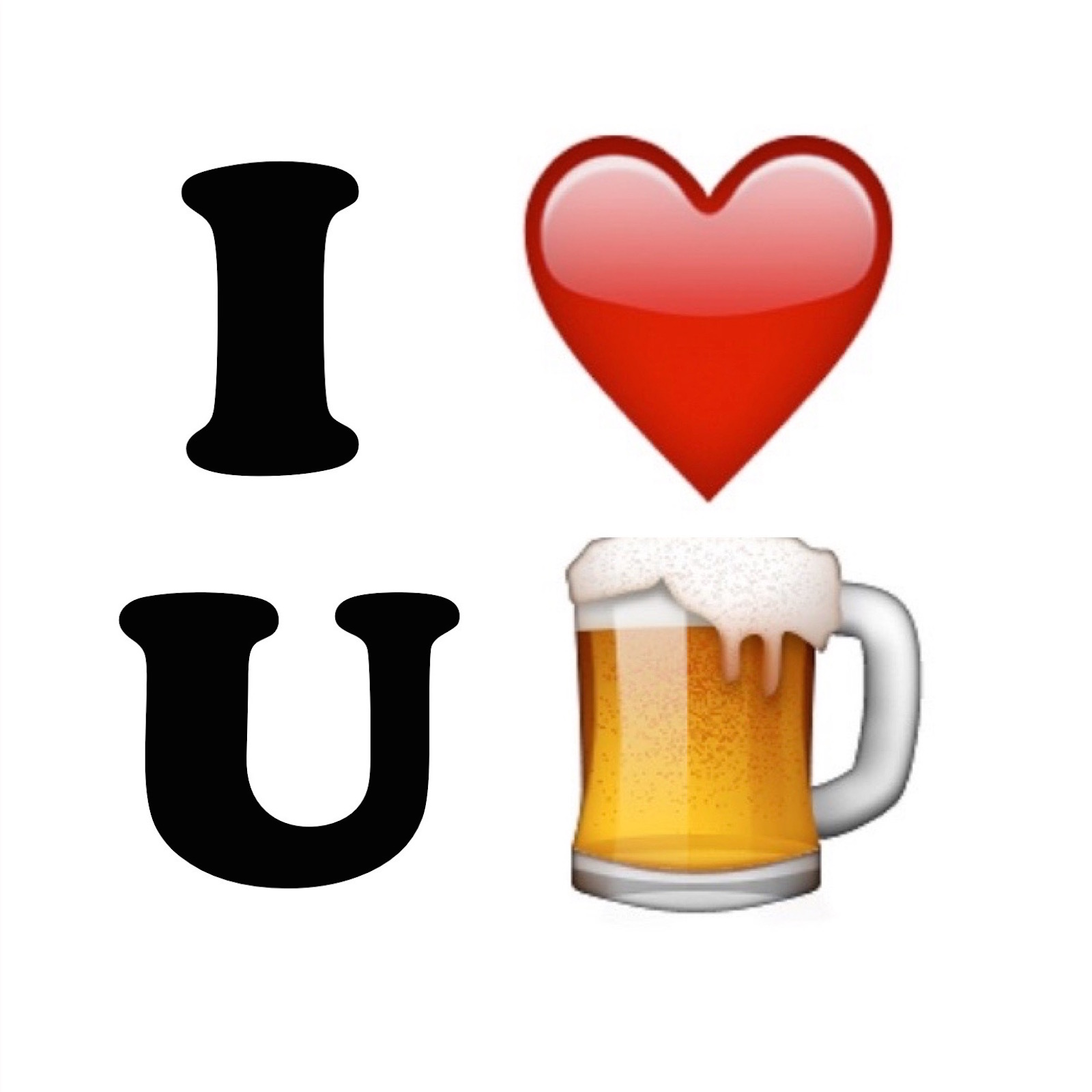 I LOVE YOU BEER