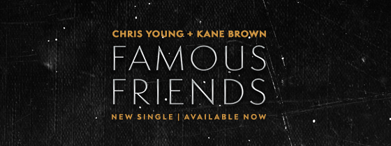 Chris Young - Famous Friends