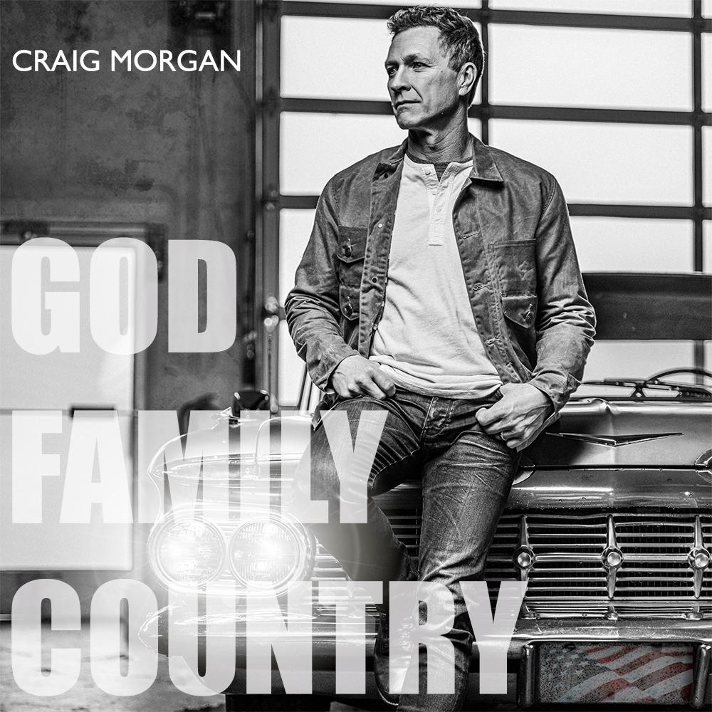 Craig Morgan | GOD, FAMILY, COUNTRY