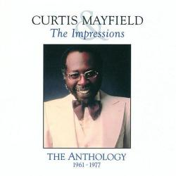 Curtis Mayfield - The Impressions - Anthology