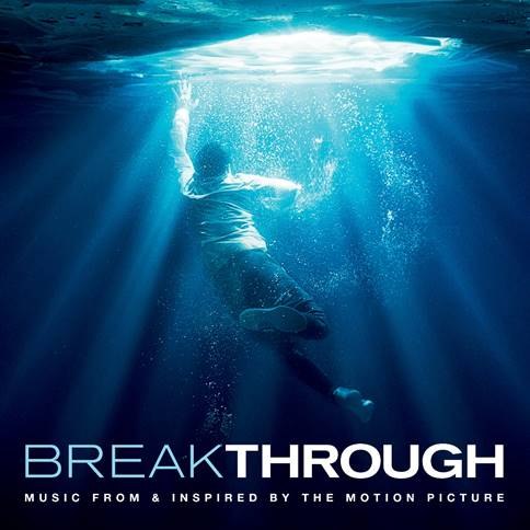 Darius Featured On 'Breakthrough' Movie Soundtrack