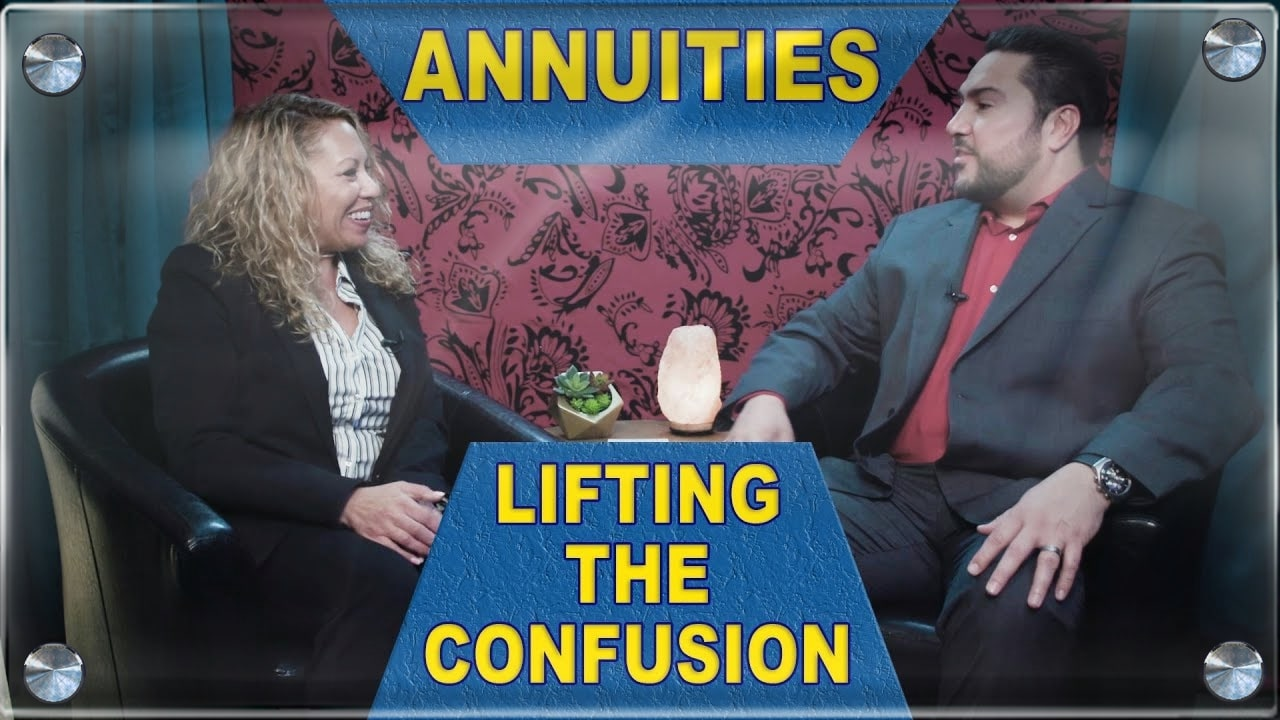 Annuities - Lifting The Confusion - Financial Freedom - Annuity Talk