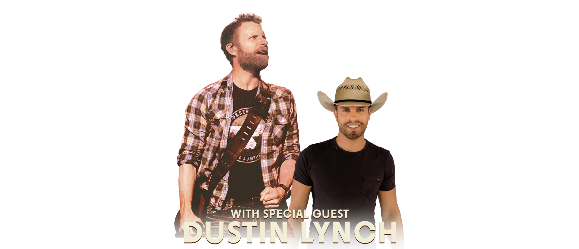 with Special Guest: Dustin Lynch