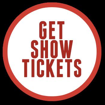 Get Show Tickets