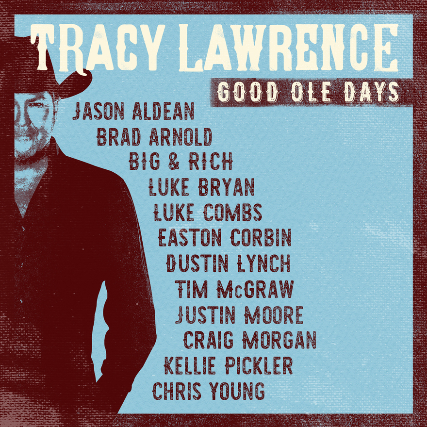 EASTON JOINS TRACY LAWRENCE ON GOOD OLE DAYS RELEASE