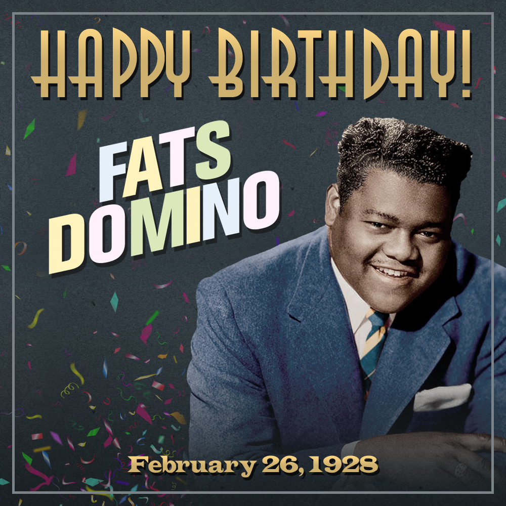 Happy Birthday Fats Domino!