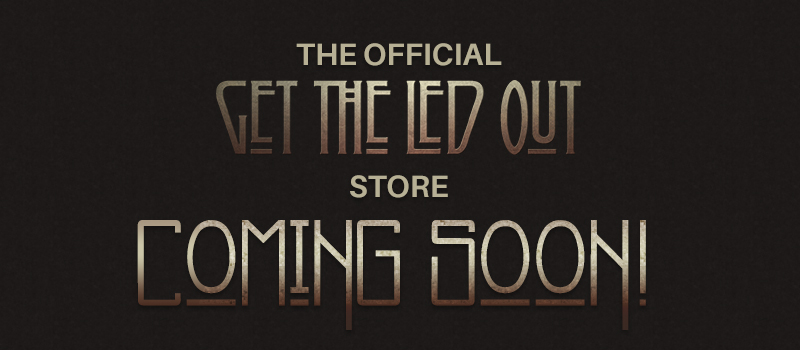 Official Get The Lead Out Store - Coming Soon!