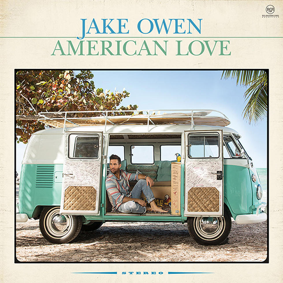 JAKE OWEN TO RELEASE NEW ALBUM AMERICAN LOVE ON JULY 29