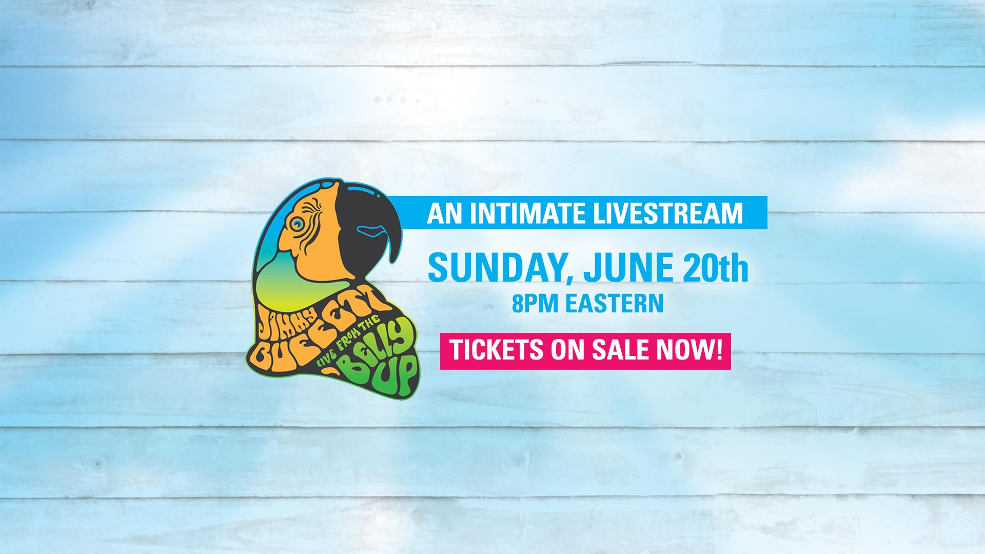 Jimmy Buffett at the Belly Up Livestream Tickets Available Now