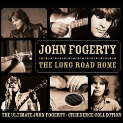 The Long Road Home - Ultimate John Fogerty • CCR Collection