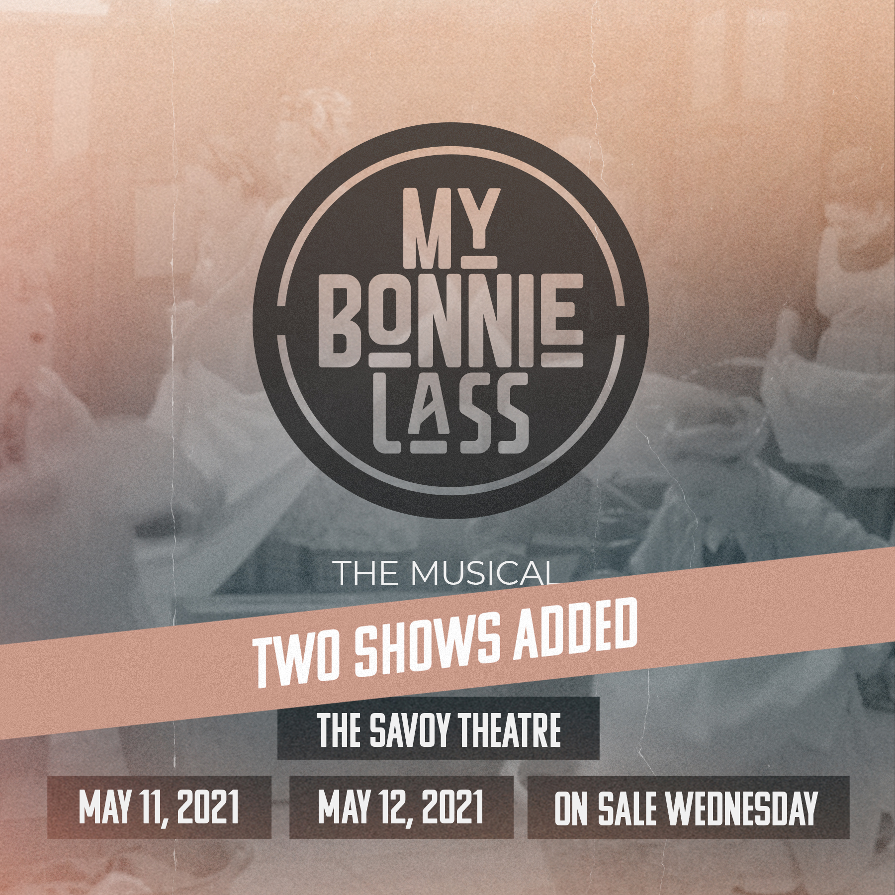 Two More MY BONNIE LASS Shows Added
