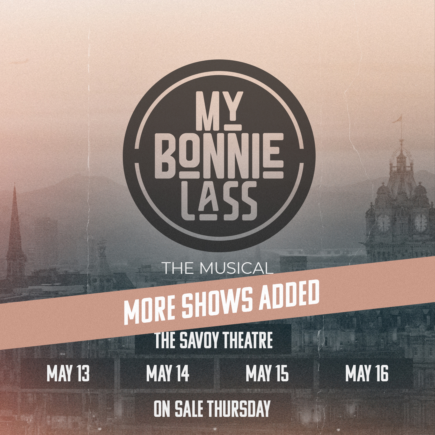 Four More MY BONNIE LASS Shows Added