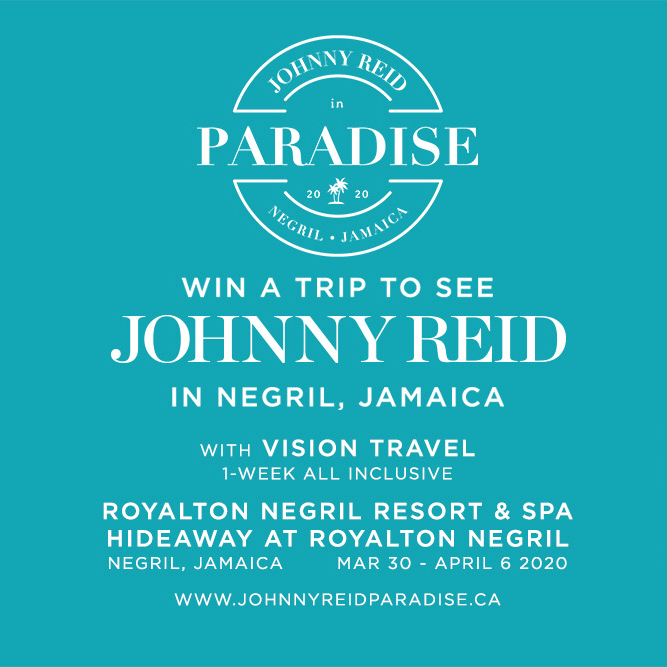 You could win a trip to see Johnny Reid in Negril, Jamaica!