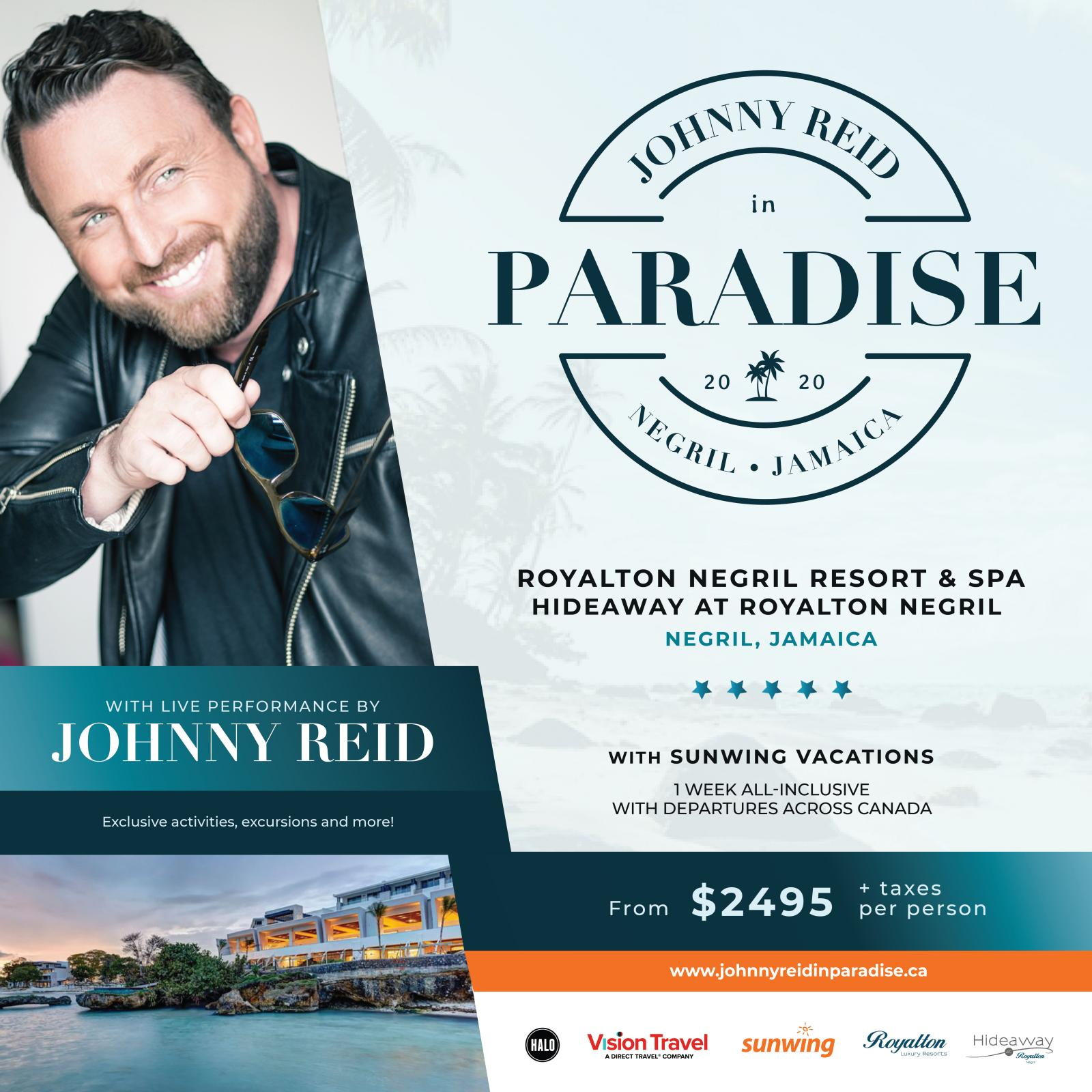 Join Johnny Reid in Paradise!