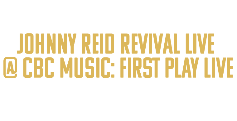 Enter for your chance to win! You & a friend could be part of the studio audience - Johnny Reid Revival Live @ CBC Music: First Play Live - Monday, November 27 6:00pm in downtown Toronto