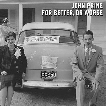 Review: John Prine, 'For Better, Or Worse'