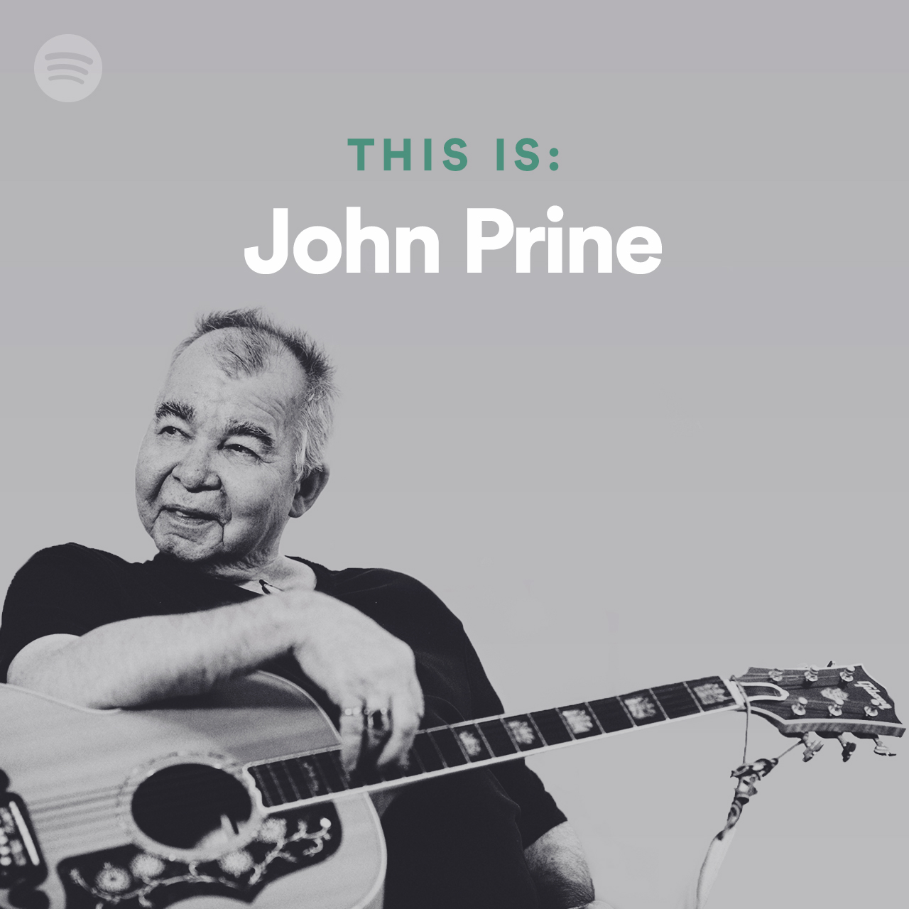 """This is: John Prine"" Available on Spotify!"