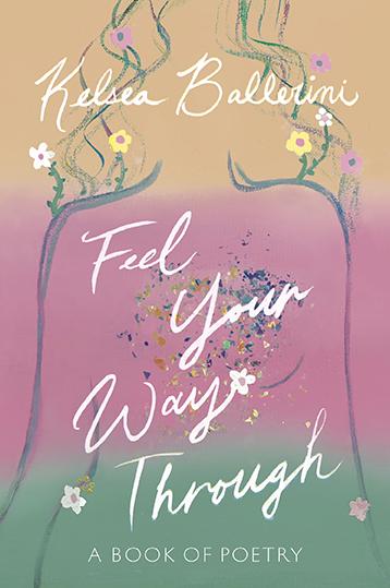 Feel Your Way Through by Kelsea Ballerini