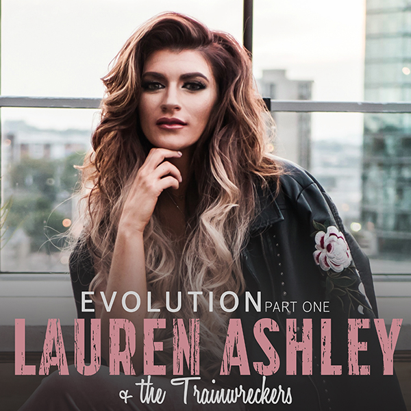 Evolution Part One - Lauren Ashley and the Trainwreckers