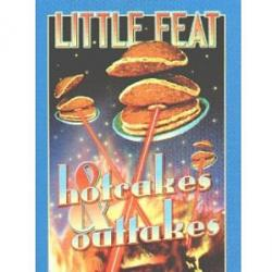 Hotcakes & Outtakes: 30 Years of Little Feat