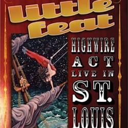 High Wire Act - Live In St. Louis